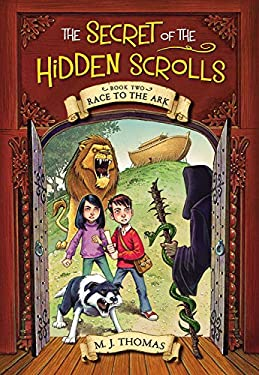 Race to the Ark (The Secret of the Hidden Scrolls, Book 2)