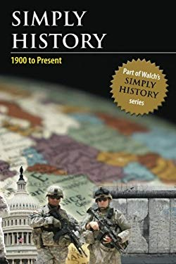 Simply History: 1900 to Present 9780825169946