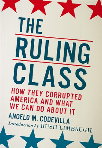 The Ruling Class: How They Corrupted America and What We Can Do about It 9780825305580