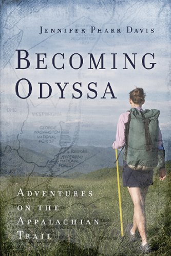 Becoming Odyssa: Adventures on the Appalachian Trail 9780825305689