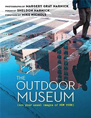 The Outdoor Museum: Not Your Usual Images of New York 9780825306754
