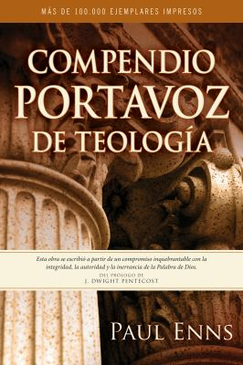 Compendio Portavoz de Teologia = The Moody Handbook of Theology 9780825412233