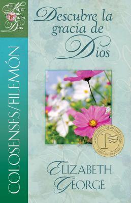Colosenses/Filemon: Descubre la Gracia de Dios = Embracing God's Grace Colossians/Philemon 9780825412844