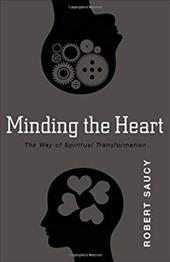 Minding the Heart: The Way of Spiritual Transformation 22743030