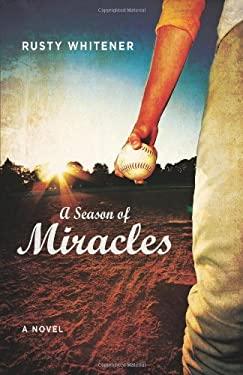 A Season of Miracles 9780825441912