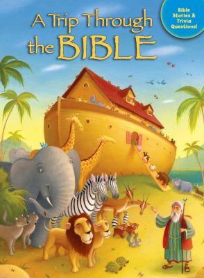A Trip Through the Bible 9780825455544