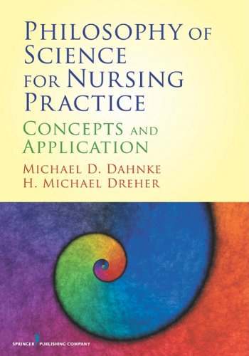 Philosophy of Science for Nursing Practice: Concepts and Application 9780826105547