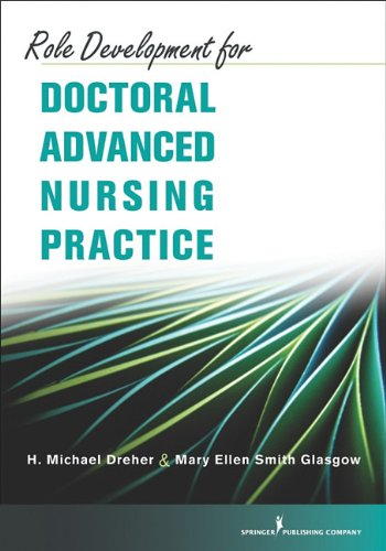 Role Development for Doctoral Advanced Nursing Practice 9780826105561