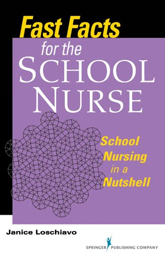 Fast Facts for the School Nurse: School Nursing in a Nutshell 9780826108036