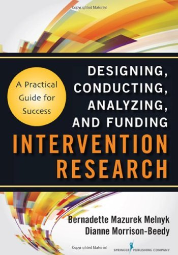 Intervention Research: Designing, Conducting, Analyzing, and Funding 9780826109576