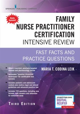 Family Nurse Practitioner Certification Intensive Review, Third Edition: Fast Facts and Practice Questions (Book + App