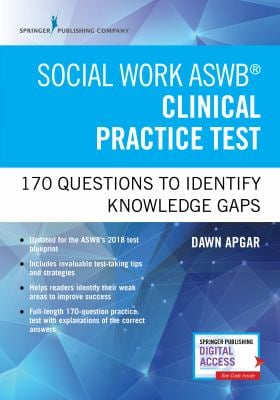 Social Work ASWB Clinical Practice Test: 170 Questions to Identify Knowledge Gaps
