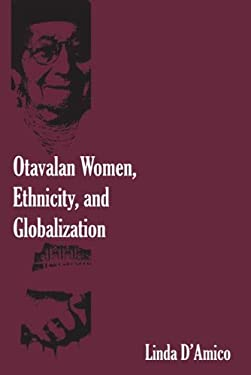 Otavalan Women, Ethnicity, and Globalization 9780826349910