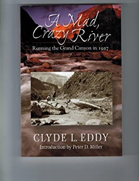 A Mad, Crazy River: Running the Grand Canyon in 1927 9780826351555