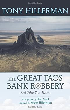 The Great Taos Bank Robbery and Other True Stories 9780826351920