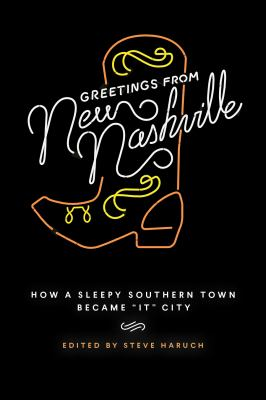 """Greetings from New Nashville: How a Sleepy Southern Town Became """"It"""" City"""