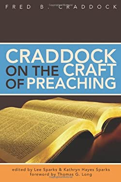 Craddock on the Craft of Preaching 9780827205536