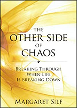 The Other Side of Chaos: Breaking Through When Life Is Breaking Down 9780829433081