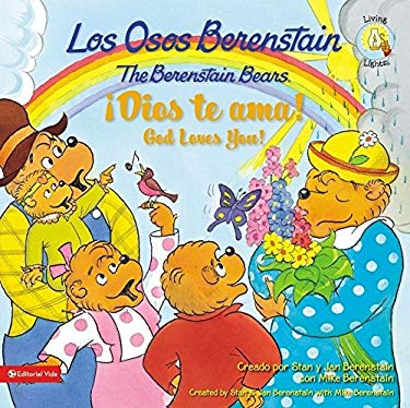 Los Osos Berenstain !Dios Te ama!/The Berenstain Bears God Loves You! 9780829758917