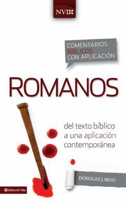 Romanos: del Texto Biblico A una Aplicacion Contemporanea = Romans 9780829759396