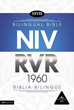 RVR 1960/NIV Bilingual Bible - Biblia bilinge (Spanish Edition)