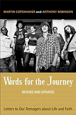 Words for the Journey: Letters to Our Teenagers about Life and Faith, Revised and Updated 9780829818888
