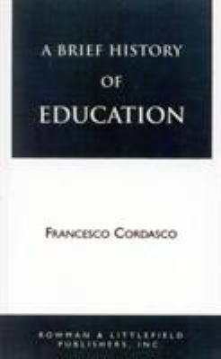 A Brief History of Education 9780822600671
