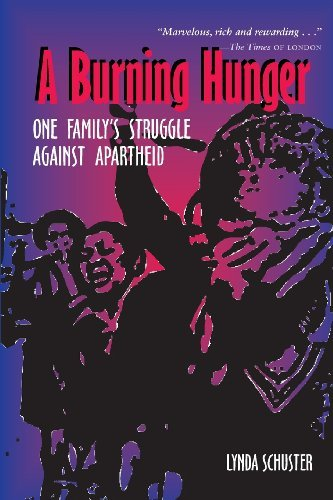 A Burning Hunger: One Family's Struggle Against Apartheid 9780821416525