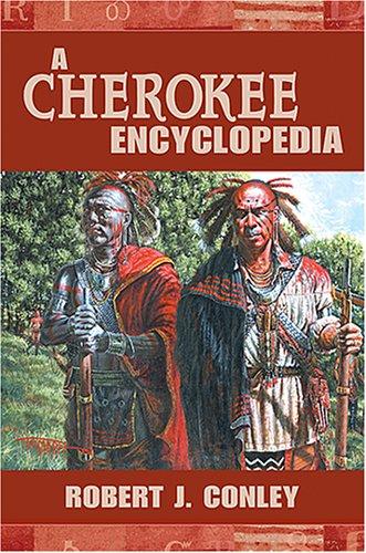 A Cherokee Encyclopedia 9780826339515