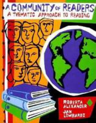 A Community of Readers: A Thematic Approach to Reading 9780823050178