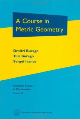 A Course in Metric Geometry.