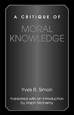A Critique of Moral Knowledge 9780823221035