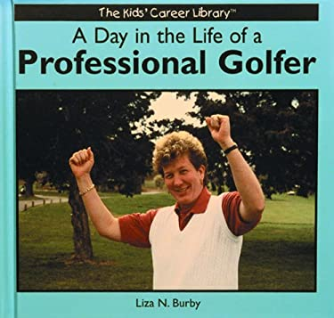 A Day in the Life of Professional Golfer 9780823952991