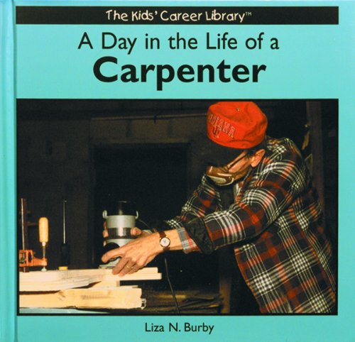 A Day in the Life of a Carpenter 9780823953011