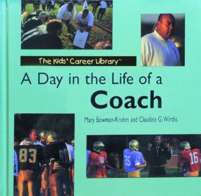 A Day in the Life of a Coach 9780823950973