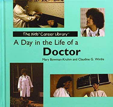 A Day in the Life of a Doctor 9780823950966