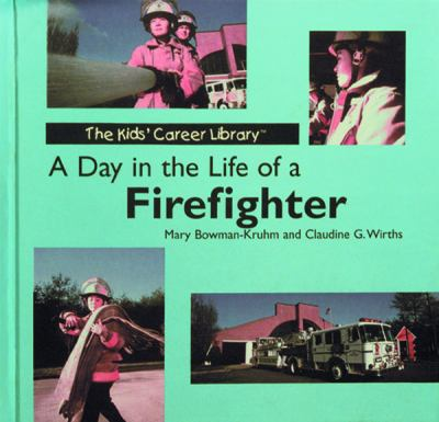 A Day in the Life of a Firefighter 9780823968091