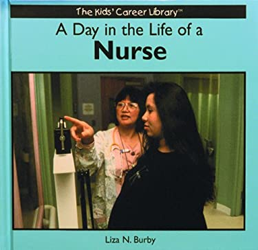 A Day in the Life of a Nurse 9780823953028