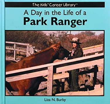 A Day in the Life of a Park Ranger 9780823953004