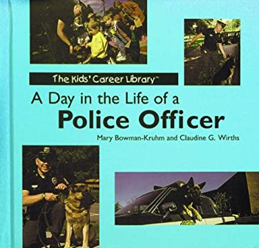 A Day in the Life of a Police Officer 9780823950959