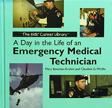 A Day in the Life of an Emergency Medical Technician 9780823950997