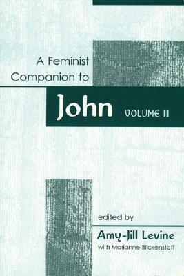 A Feminist Companion to John Volume 2: Year a 9780829815894