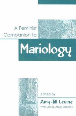 A Feminist Companion to Mariology 9780829817003