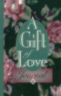 A Gift of Love: A Daily Devotional for Women by Women 9780828008891