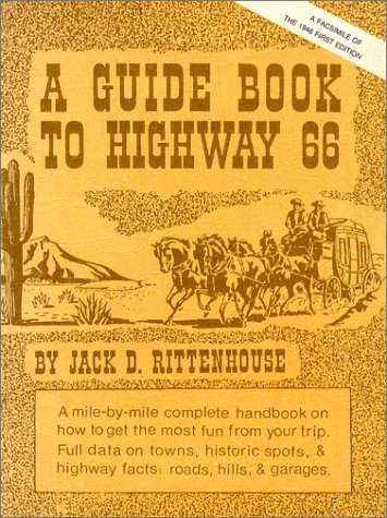 A Guide Book to Highway 66: A Facsimile of the 1946 First Edition 9780826311481