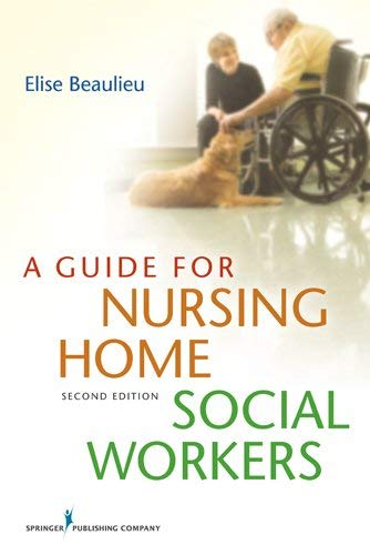 A Guide for Nursing Home Social Workers 9780826193483