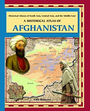 A Historical Atlas of Afghanistan