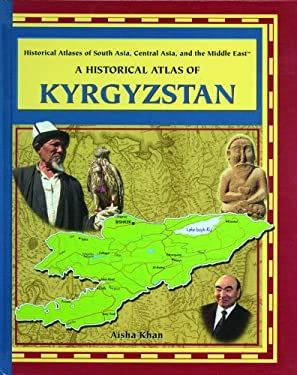 A Historical Atlas of Kyrgyzstan 9780823944996