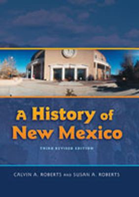 A History of New Mexico, 3rd Revised Edition 9780826335074