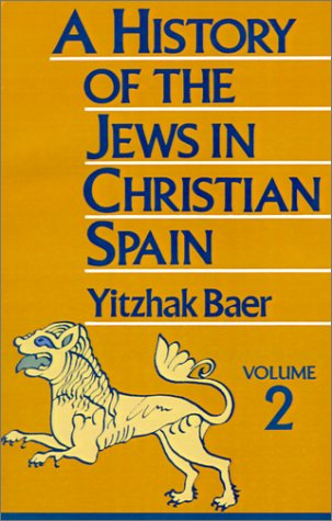 A History of the Jews in Christian Spain 9780827604261
